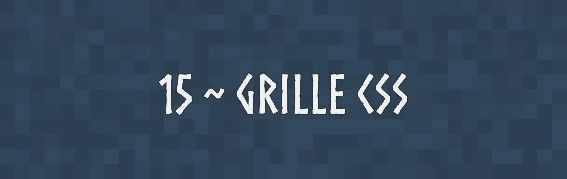Grille CSS